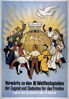 Werbeplakat des Deutschen Nationalkomitees zur Vorbereitung der III. Weltfestspiele der Jugend und Studenten für den Frieden, Deutsche Demokratische Republik, 1951