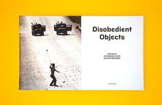 V&A: Disobedient Objects - Jonathan Barnbrook