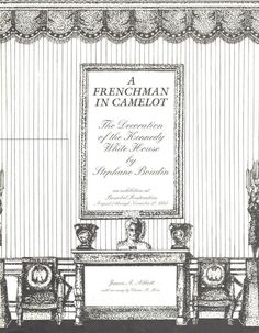 STEPHANE BOUDIN Catalog A Frenchman In Camelot 1995 ( the man who secretly decorated the Kennedy White House state rooms) - buy it now @ dougandgene.com