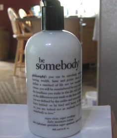 Philosophy BE SOMEBODY SUPER CLEAN DAILY MOISTURIZER BODY LOTION 16OZ WITH PUMP #Philosophy
