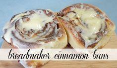 Make them in your breadmaker! Cinnamon Buns.