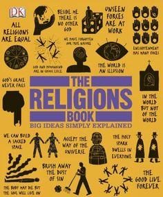 The Religions Book (Big Ideas Simply Explained) by DK Publishing, http://www.amazon.com/dp/B00HWJJOWC/ref=cm_sw_r_pi_dp_hLpGub0CVB41Y