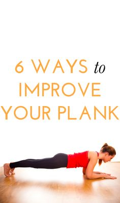 How to improve your plank via @bustledotcom