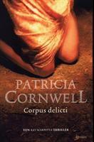 Corpus delicti, Patricia D. Cornwell