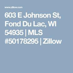 603 E Johnson St, Fond Du Lac, WI 54935 | MLS #50178295 | Zillow