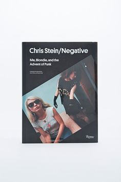 Chris Stein / Negative: Me, Blondie, and the Advent of Punk Book - Urban Outfitters