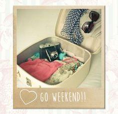 Let's go weekend!! <3 ¿Dónde te vas?  Was hast du nächstes Wochenende vor? <3