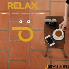 RELAX  take it easy [EN] prendila come viene [IT]  www.dispensadeitipici.it  #dispensadeitipici #relax #sunday #coffee #caffè