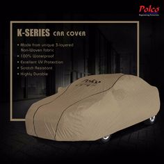 Polco K Series Car Cover | 100% Waterproof | Excellent UV Protection | Scratch Resistant | Highly Durable..  Know more www.polcoindia.com