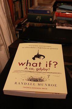 What if - naukowe odpowiedzi na zaskakujące pytania