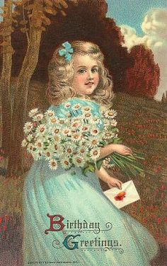 Vintage Birthday Greetings ~ girl with daisies Cool Birthday Cards, Vintage Birthday Cards, Vintage Greeting Cards, Vintage Valentines, Vintage Ephemera, Vintage Postcards, Happy Birthday, Vintage Clip, Birthday Images