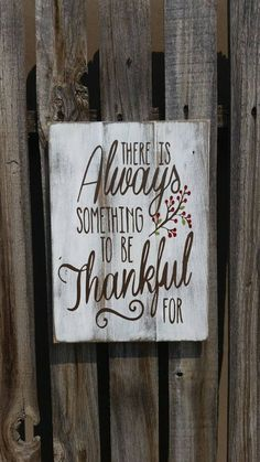 There is always something to be thankful for pallet sign Wood Sign Shabby Chic Home Decor Thanksgiving Pallet Signs Pallet Art Wood Sign - DIY @ Craft's Wooden Pallet Projects, Pallet Crafts, Pallet Art, Pallet Wood, Pallet Ideas, Diy Wood, Fall Pallet Signs, Fall Wood Signs, Wood Signs For Home