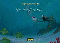 """""""De Profundis"""" (Colección Miguelanxo Prado). Editado por Norma."""