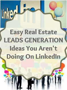Real Estate Lead Generation Ideas You Aren't Doing On LinkedIn #realestate #marketing