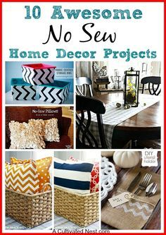 10 No Sew Home Decor Projects! Have you ever wanted to use some pretty fabric you found, but decided against it because you either can't sew or didn't want to sew? That's not a problem with no-sew projects!
