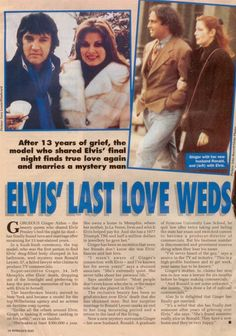 {*Elvis ex Ginger Alden who was there when Elvis died finally marries 13yrs after she dated Elvis & her husband she married here passed away 16/8/15 same date as Elvis... They had a son together*}
