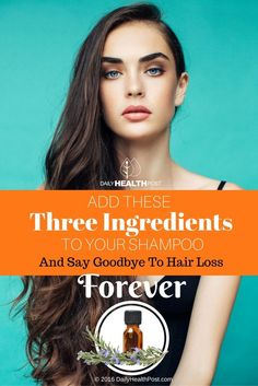 Add+These+Three+Ingredients+To+Your+Shampoo+And+Say+Goodbye+To+Hair+Loss+Forever+via+@dailyhealthpost