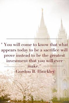 Gordon B. Hinckley quote on temples come follow me lessons