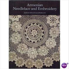 Armenian Needlelace and Embroidery ~ 1983 A4 hb 9780914440659 on #eBid United Kingdom