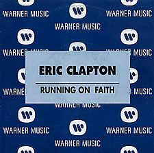 "For Sale - Eric Clapton Running On Faith Spain Promo  7"" vinyl single (7 inch record) - See this and 250,000 other rare & vintage vinyl records, singles, LPs & CDs at http://eil.com"