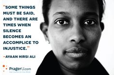 Ayaan Hirsi Ali, hero of our time