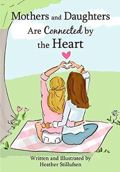 Mothers and Daughters Are Connected by the Heart Blue Mou...