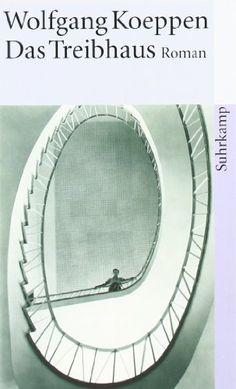 Das Treibhaus (suhrkamp taschenbuch) von Wolfgang Koeppen http://www.amazon.de/dp/3518365789/ref=cm_sw_r_pi_dp_ic2avb0G6N6E9
