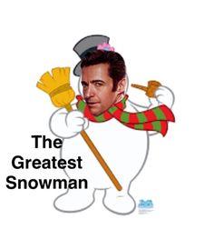 The Greatest SNOWman HAHAHAHHA