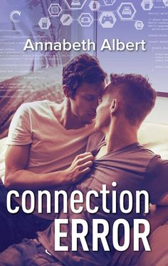 Rezension zu 'Connection Error' von Annabeth Albert