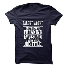 Talent Agent T-Shirts, Hoodies. Get It Now ==►…