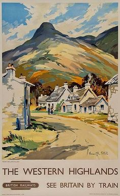 Western Highlands Vintage Railway Travel Poster Print Near Ballachulish in Scotland British Railways - Vintage travel poster produced by British Railways showing an image of a Scottish village near Ball - Posters Uk, Train Posters, Railway Posters, Illustrations And Posters, Poster Prints, British Railways, British Isles, Old Poster, British Travel