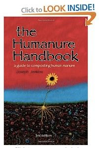 The Humanure Handbook: A Guide to Composting Human Manure, Third Edition [Paperback] | #gardening #composting #manure