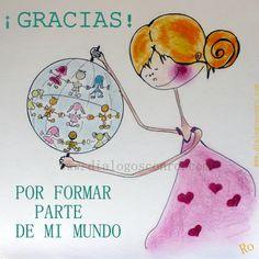 """Ilustraciones, diálogos optimistas y mucho más... """"Gracias por formar parte de mi mundo"""" www.dialogosconro.com"""