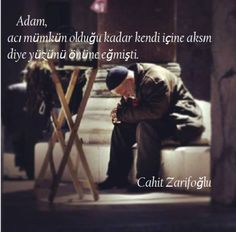 Cahit Zarifoğlu Sözleri Cool Words, Karma, Islam, Poetry, Peace, Letters, Entertaining, Learning, Fictional Characters