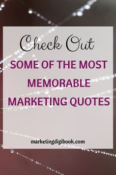 Memorable marketing quotes from grand masters. Check some brilliant marketing quotes social media, some creative and inspirational quotes regarding content online and digital business in general. Digital Marketing Quotes, Digital Marketing Strategy, Content Marketing Tools, Social Media Marketing, Business Marketing, Advertising Quotes, Writing Strategies, General Quotes, Business Quotes