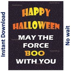 Happy Halloween, BOO, May the force, Star Wars Greeting, May the force... ($6.08) ❤ liked on Polyvore featuring home, home decor, holiday decorations, halloween home decor, star wars home decor, star wars home accessories, star wars holiday decorations and star wars holiday decor