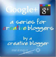 Google+ Creative Blog Series : How to