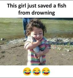 This Girl Just Saved A Fish From Drowning. ~ Memes curates only the best funny online content. The Ultimate cure to boredom with a daily fix of haha, hehe and jaja's. Most Hilarious Memes, Funny Jokes In Hindi, Crazy Funny Memes, Wtf Funny, Funny Facts, Funny Questions, Funny Mems, Real Life Quotes, Fun Quotes