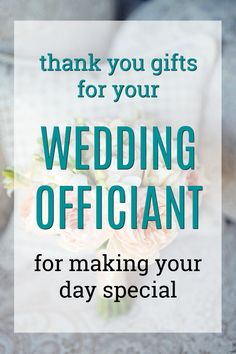20 Thank You Gifts For Your Wedding Officiant