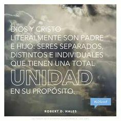"""""""Dios y Cristo son literalmente Padre e Hijo: seres separados, distintos e individuales que tienen una unidad total en Su proposito."""" #ldsconf"""