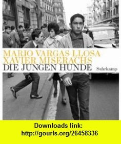 8 best e book pdf images on pinterest before i die behavior and die jungen hunde 9783518422717 mario vargas llosa isbn 10 3518422715 fandeluxe Gallery