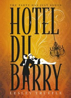 Hotel du Barry by Lesley Truffle