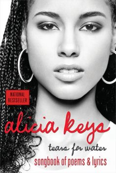Tears for Water: Songbook of Poems and Lyrics by Alicia Keys http://www.amazon.com/dp/0425205606/ref=cm_sw_r_pi_dp_aJKzub1H10D2B