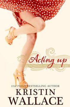 Acting+Up:+Covington+Falls+Chronicles
