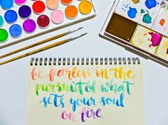 Glad to be back in doing one of the things that really sets my soul on fire! Watercolor Lettering, Soul On Fire