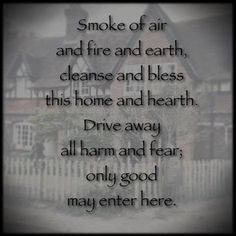 Incantation for a house blessing and purification ritual. Protection Spells, Home Protection, Protection Prayer, Smudging Prayer, Sage Smudging, House Blessing, Irish Blessing, Wiccan Spells, Wiccan Quotes
