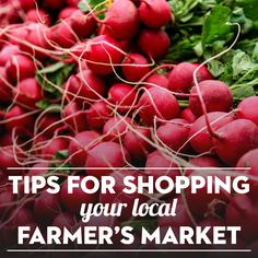 Tips for Shopping Your Local Farmer's Market
