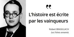 Brasillach ne sera pas fusillé à la Libération pour cause de défaite, mais de trahison #histoire de #France en #citations