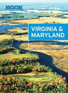 Moon Virginia & Maryland: Including Washington DC (Travel... https://www.amazon.com/dp/1631213954/ref=cm_sw_r_pi_dp_x_oiYaAbKSVWQDN