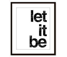 Let It Be - Wall Art Print - Quote - Black - Modern - Original - Under 20 on Etsy, $18.00